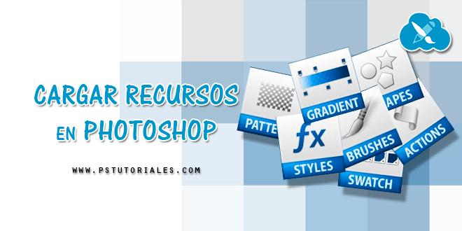 Cómo cargar recursos en Photoshop