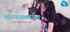 Efecto derretido Photoshop  Tutorial