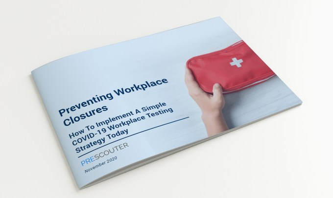 Preventing Workplace Closures: How To Implement A Simple COVID-19 Workplace Testing Strategy Today