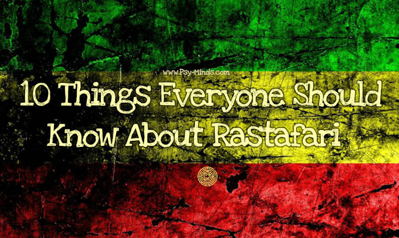 10 Things Everyone Should Know About Rastafari