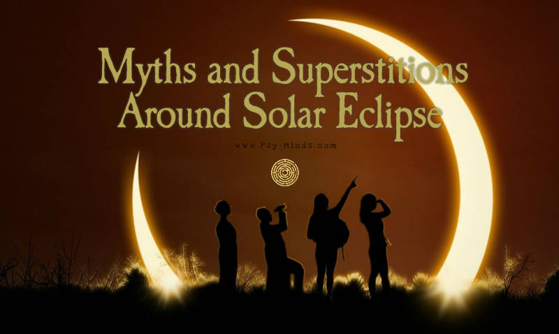 Myths and Superstitions Around Solar Eclipse