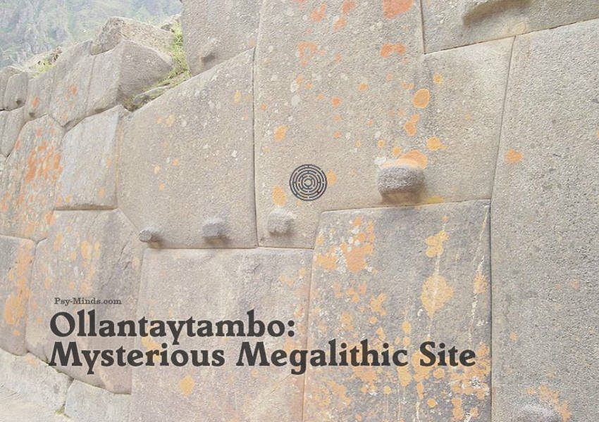 Ollantaytambo Mysterious Megalithic Site