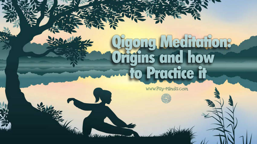 Qigong Meditation: Origins and how to Practice it