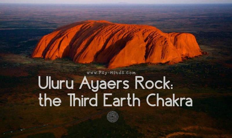 Uluru Ayaers Rock: the Third Earth Chakra