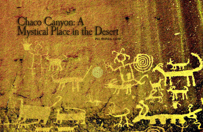 Chaco Canyon A Mystical Place in the Desert