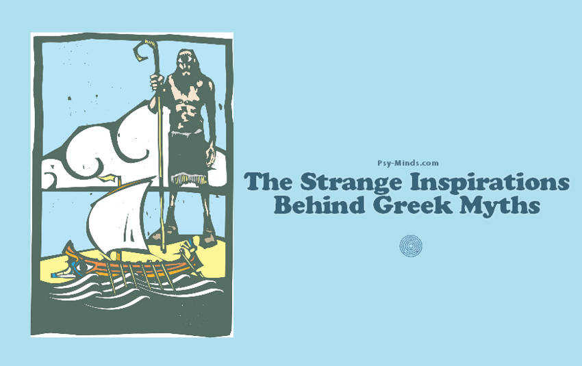 The Strange Inspirations Behind Greek Myths
