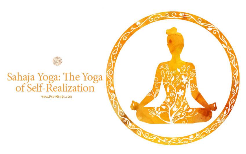 Sahaja Yoga The Yoga of Self-Realization