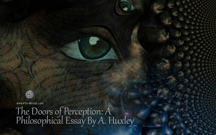 the doors of perception a philosophical essay by a huxley psy the doors of perception a philosophical essay by a huxley