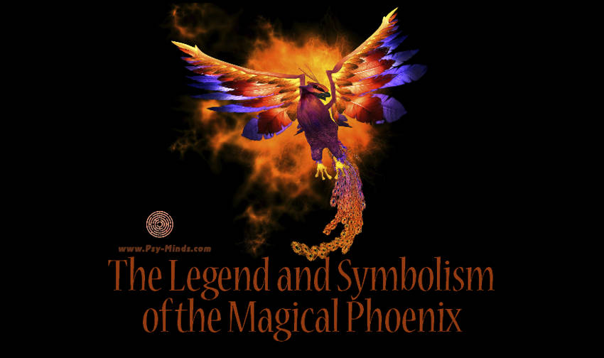The Legend and Symbolism of the Magical Phoenix1