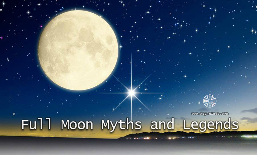 Full Moon Myths and Legends
