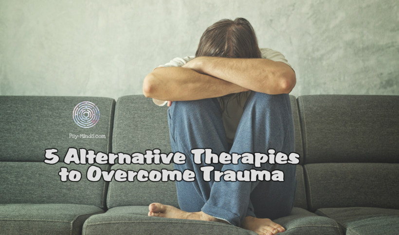5 Alternative Therapies to Overcome Trauma