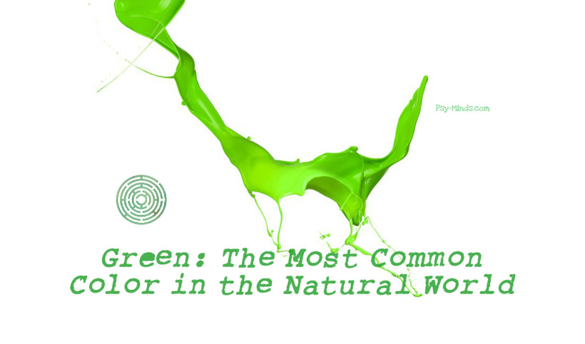 Green The Most Common Color in the Natural World