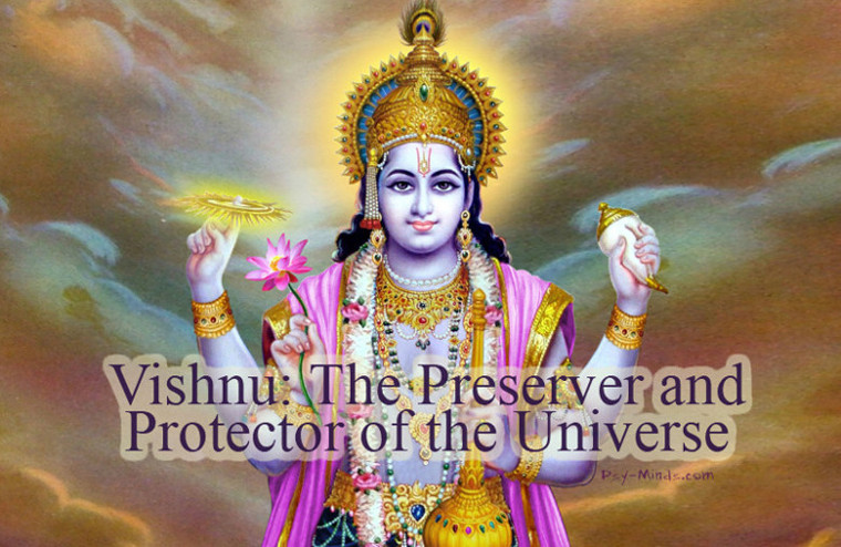 Vishnu The Preserver and Protector of the Universe