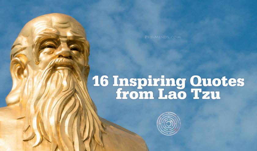 16 Inspiring Quotes from Lao Tzu