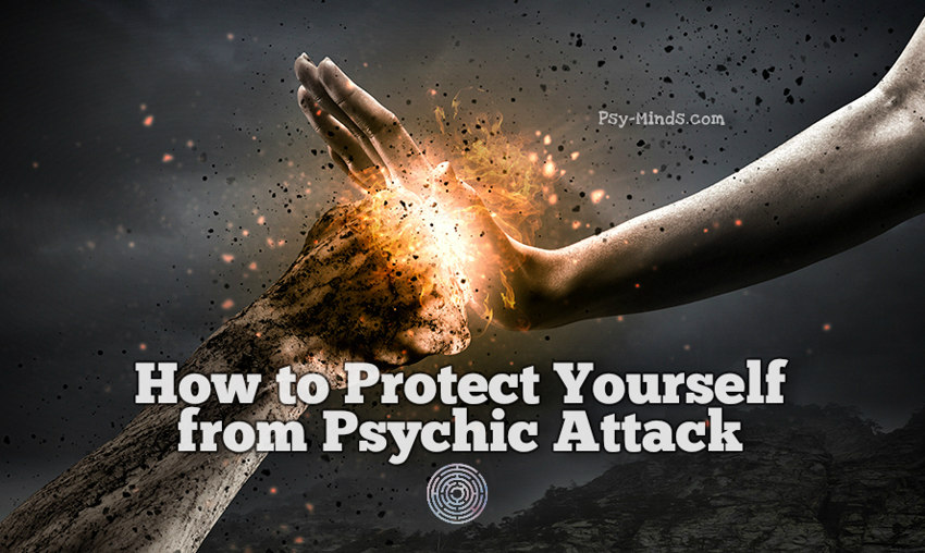 How to Protect Yourself from Psychic Attack
