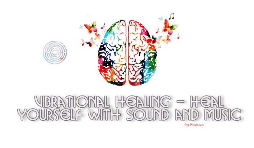 Vibrational Healing - Heal Yourself With Sound and Music