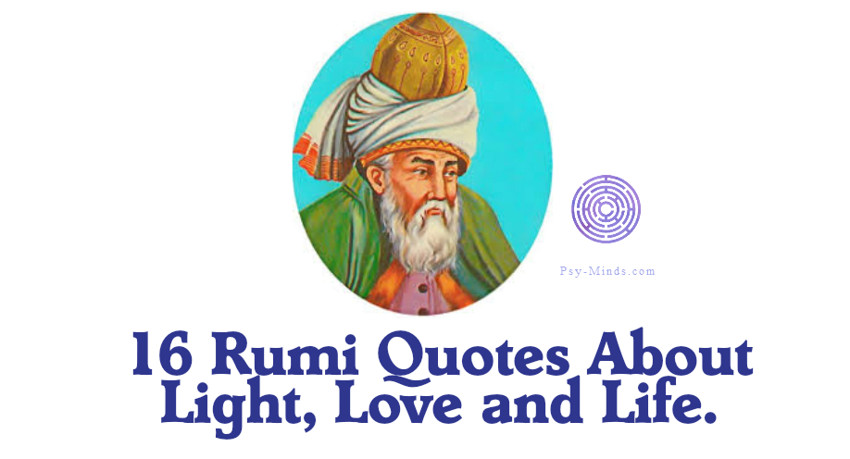 16 Rumi Quotes About Light, Love and Life