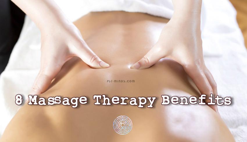 8 Massage Therapy Benefits