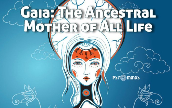 Gaia The Ancestral Mother of All Life