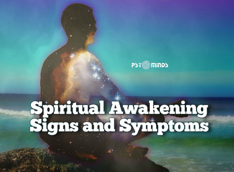 Spiritual Awakening Signs and Symptoms