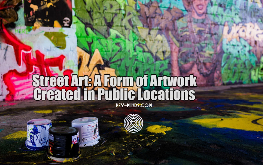 Street art A Form of Artwork Created in Public Locations