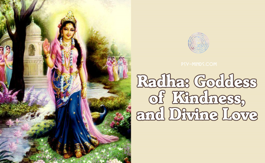 Radha Goddess of Kindness, and Divine Love