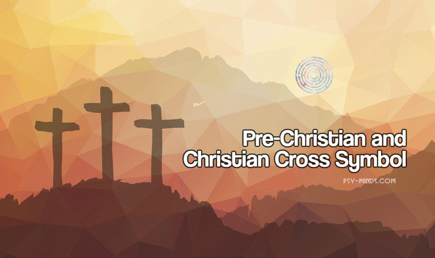 Pre-Christian and Christian Cross Symbol