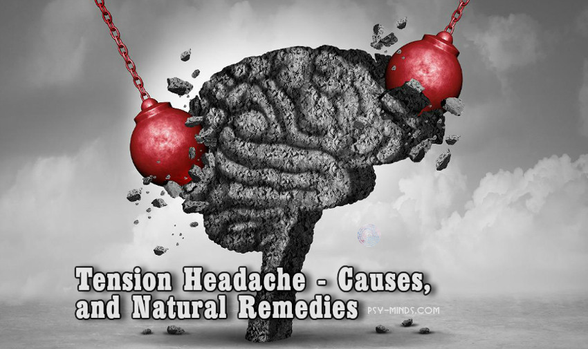 Tension Headache - Causes, and Natural Remedies