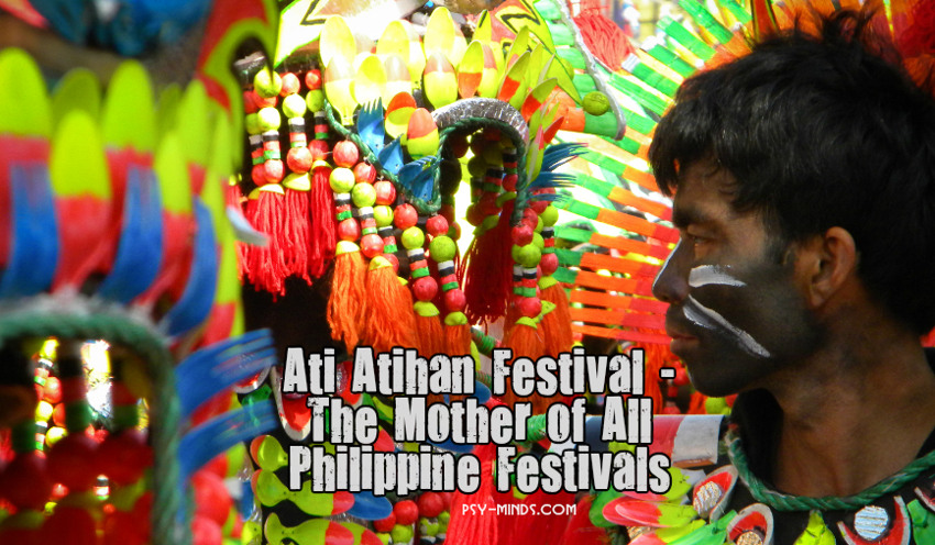 Ati Atihan Festival - The Mother of All Philippine Festivals