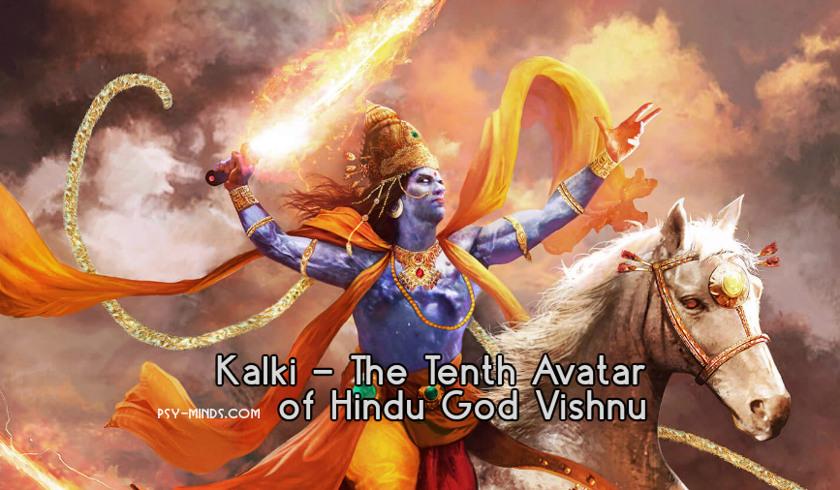 Kalki - The Tenth Avatar of Hindu God Vishnu