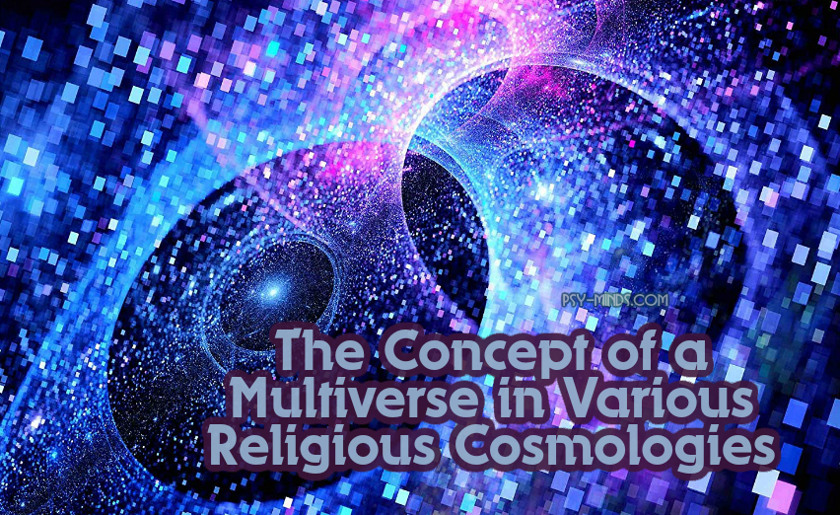 The Concept of a Multiverse in Various Religious Cosmologies