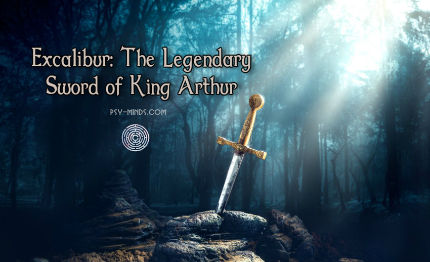 Excalibur The Legendary Sword of King Arthur