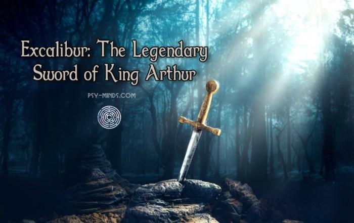 Excalibur The Legendary Sword of King Arthur
