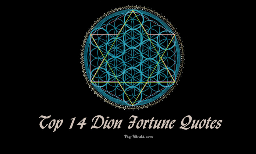 Top 14 Dion Fortune Quotes