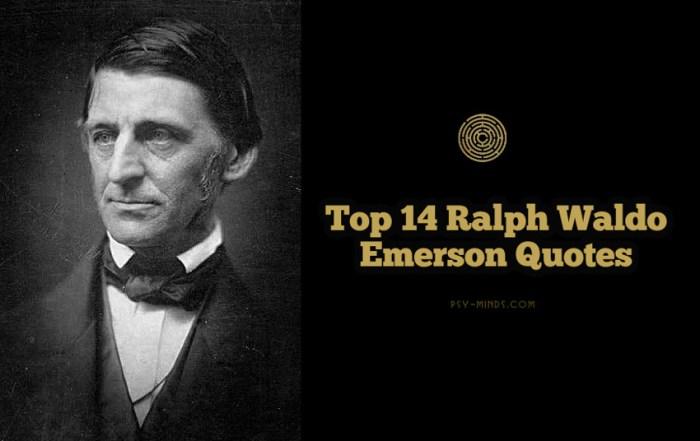 Top 14 Ralph Waldo Emerson Quotes