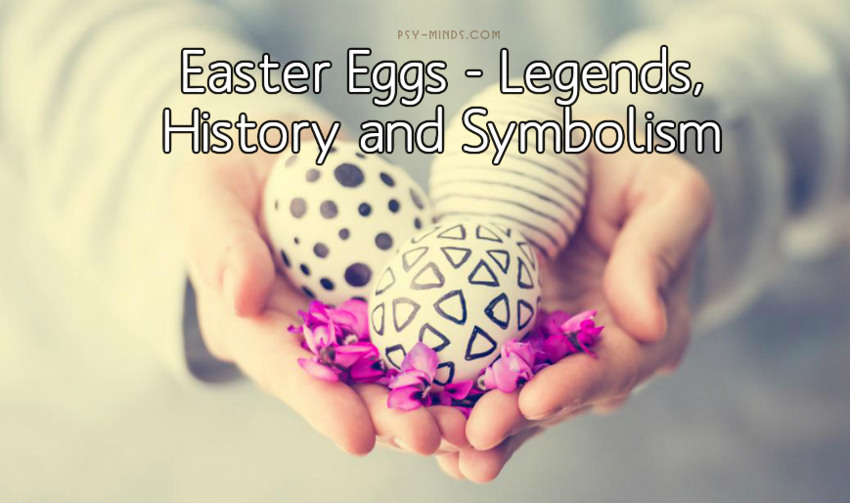 Easter Eggs Legends, History and Symbolism