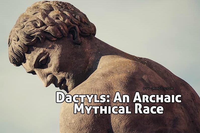 Dactyls An Archaic Mythical Race