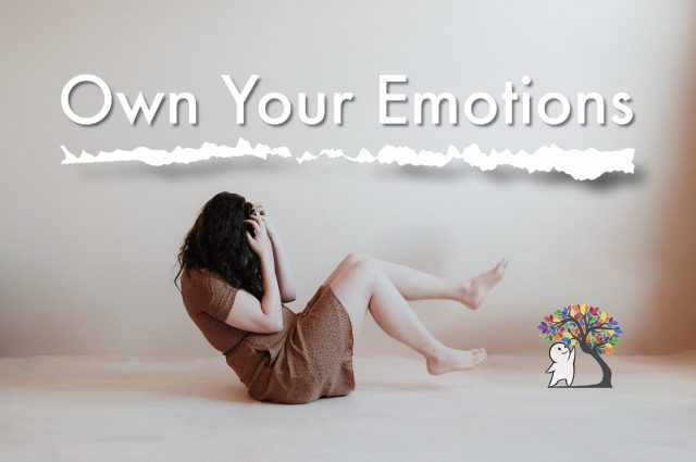 taking ownership of your emotions