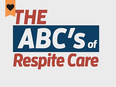 ABC's of Respite: What is Respite Care? featured content