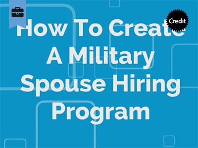 Creating a Military Spouse Hiring Program Course