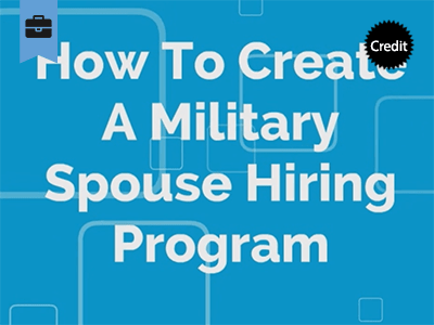 Creating a Military Spouse Hiring Program course image
