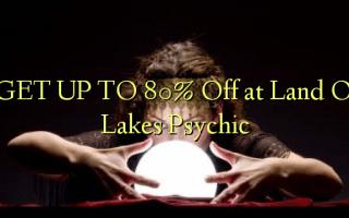 FÅ OP TIL 80% Off på Land O 'Lakes Psychic