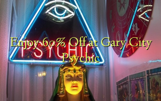 Nyd 60% Off på Gary City Psychic