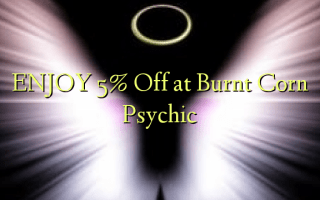 Nyd 5% Off ved Burnt Corn Psychic