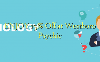 ENJOY 15% Off at Westboro Psychic