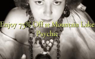 Enjoy 75% Off at Mountain Lake Psychic
