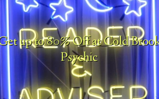 Get up to 80% Off at Cold Brook Psychic
