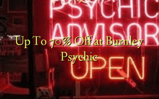 Up To 70% Off at Burnley Psychic