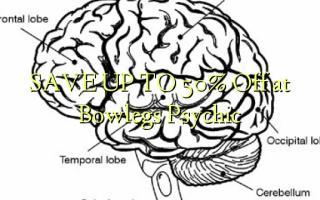 SAVE UP TO 50% Kutoka kwenye Bowlegs Psychic