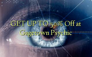Gbanwee na 50% Gbanyụọ na Gagetown Psychic